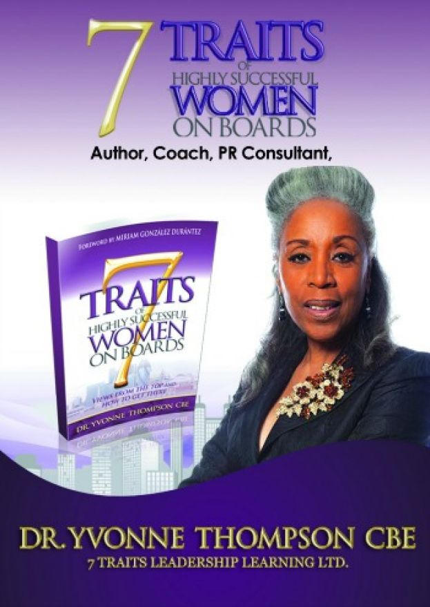 Dr. Yvone Thompson, CBE, author of the book, 7 Traits of Highly Successful Women on Boards