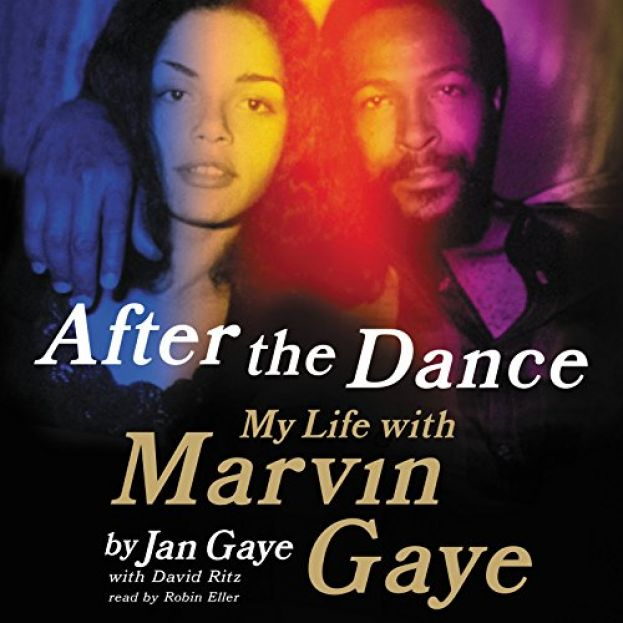 Book cover for Jan Gaye's new book, After the Dance: My Life With Marvin Gaye
