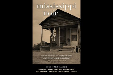 cover art for the book, Mississippi Noir, edited by Tom Franklin